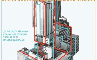 Revista- Los distritos térmicos, una apuesta de sostenibilidad urbana