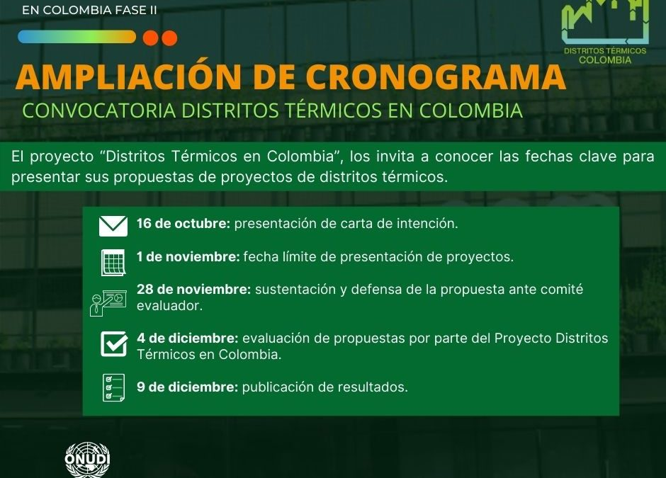 """Ampliación de cronograma: convocatoria """"Distritos Térmicos en Colombia"""