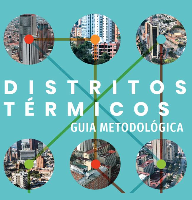 DISTRITOS TÉRMICOS GUIA METODOLÓGICA