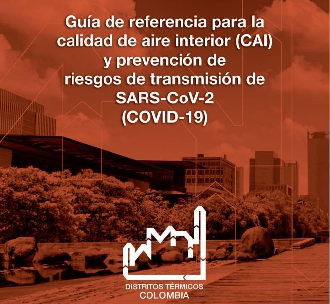 Guía de referencia para la calidad de aire interior (CAI) y prevención de riesgos de transmisión de SARS -CoV2 COVID-19)